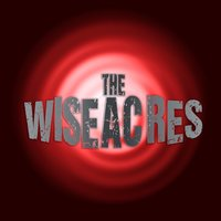 The Wiseacres — The Wiseacres