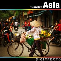 The Sounds of Asia — Digiffects Sound Effects Library