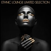 Ethnic Lounge Limited Selection — сборник