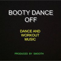Booty Dance Off — Smooth