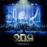 One Worship Vol. 2 — One Worship