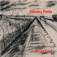 Debussy Fields — Richard Stekol
