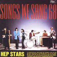 Songs We Sang 68 — Hep Stars