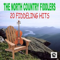 20 Fiddling Hits — The North Country Fiddlers