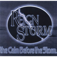 The Calm Before the Storm — ReignStorm