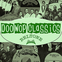 Doo-Wop Classics Vol. 9 [Beltone Records] — сборник