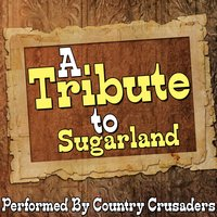 A Tribute to Sugarland — Country Crusaders