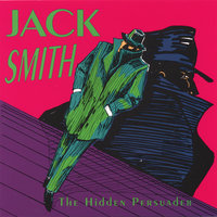 The Hidden Persuader — Jack Smith