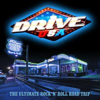Drive USA - The Ultimate Rock 'N' Roll Road Trip — сборник