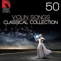 50 Violin Songs: Classical Collection — Frederick Delius, Peter Dyson