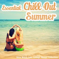 Essential Chillout Summer — сборник