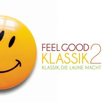 Feel Good Klassik 2 — сборник