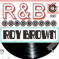 Roy Brown: R&B Originals — Roy Brown