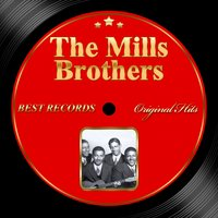 Original Hits: The Mills Brothers — The Mills Brothers