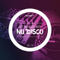 Get Involved With Nudisco, Vol. 10 — сборник