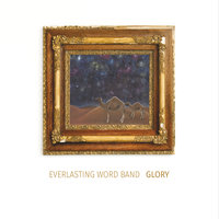 Glory — Everlasting Word Band