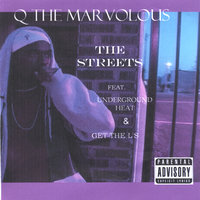 The Streets — Q the Marvolous