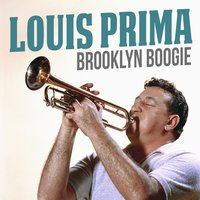 Brooklyn Boogie — Louis Prima