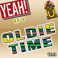 Yeah! It's Oldie Time, Vol. 12 — сборник