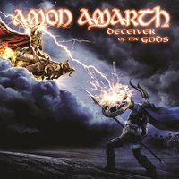 Deceiver of the Gods — Amon Amarth
