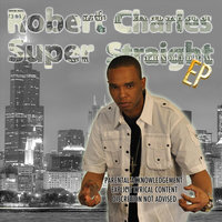Super Straight EP — Robert Charles