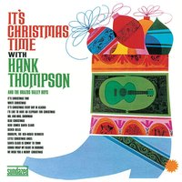 It's Christmas Time — Hank Thompson, Irving Berlin