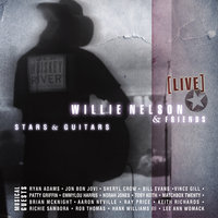 Willie Nelson & Friends, Stars & Guitars — Willie Nelson