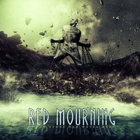 Where Stone and Water Meet — Red Mourning