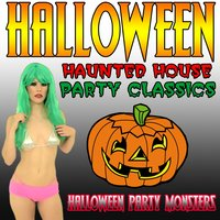 Halloween Haunted House Party Classics — Halloween Party Monsters