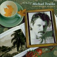 The Best Of Michael Franks: A Backward Glance — Michael Franks
