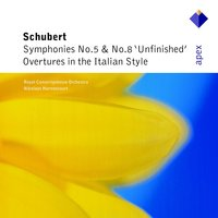 Schubert : Symphonies Nos 5, 8, 'Unfinished' & Overtures — Nikolaus Harnoncourt & Royal Concertgebouw Orchestra