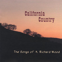 California Country — Richard A. Wood