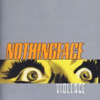 Violence - Clean — Nothingface