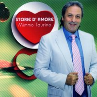 Storie d'amore — Mimmo Taurino