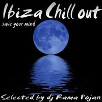Ibiza Chill Out Save Your Mind — Manyus Joan Eta