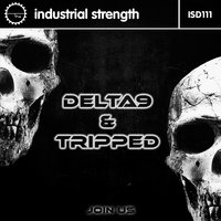 Join Us — Delta 9, Tripped, Delta 9 & Tripped