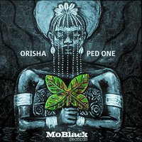 Orisha — Ped One
