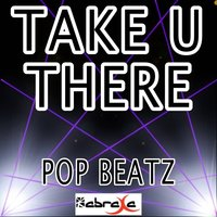 Take U There - Tribute to Jack U and Kiesza — Pop beatz