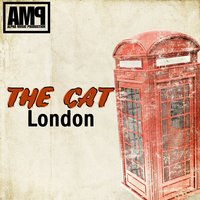 London — The Cat