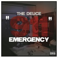 911 Emergency — The Deuce