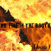 Mr. Fire in the Booth — Akala