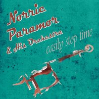 Easily Stop Time — Norrie Paramor and His Orchestra