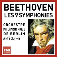 Beethoven 9 Symphonies — André Cluytens, Людвиг ван Бетховен