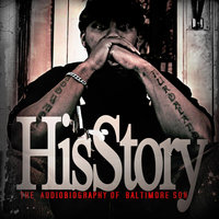 HisStory (The Audiobiography of Baltimore S.O.N.) — Baltimore S.O.N.