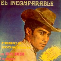 El Incomparable — Jesus Moreno, Omar Moreno
