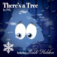 There's a Tree — Fvg