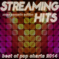 Streaming Hits - Best of Pop Charts 2014 — сборник