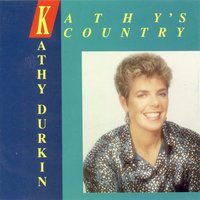 Kathy's Country — Kathy Durkin