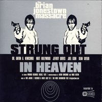 Strung Out In Heaven — The Brian Jonestown Massacre