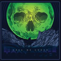 Moon Ripper — Drag Me Under